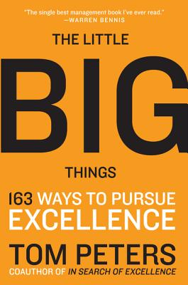 The Little Big Things: 163 Ways to Pursue Excellence Cover Image