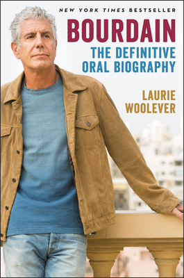 Bourdain: The Definitive Oral Biography Cover Image