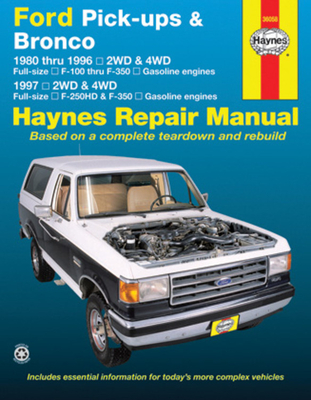 Ford Pick-ups F-100, F-150 & Bronco (80-96) & F-250 HD & F-350 (97) Haynes Repair Manual: 1980 thru 1996 2WD & 4WD Full-size F-100 thru F-350 Gasoline engines; 1997 2WD & 4WD Full-size F-250HD & F350 Gasoline engines Cover Image