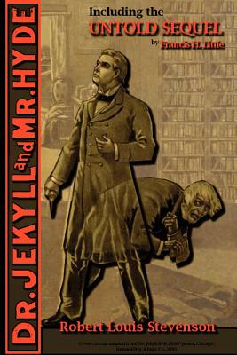 The Strange Case of Dr. Jekyll and Mr. Hyde - Including the Untold Sequel Cover Image