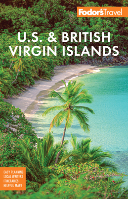 Fodor's U.S. & British Virgin Islands (Full-Color Travel Guide) Cover Image