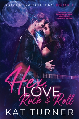 Cover for Hex, Love, and Rock & Roll