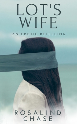 Lot's Wife: An Erotic Retelling Cover Image