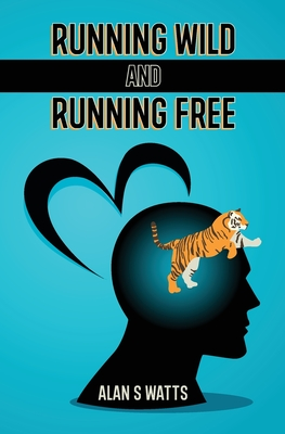 Running Wild and Running Free Cover Image
