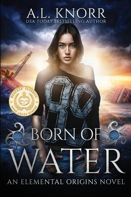 Born of Water: An Elemental Origins Novel Cover Image