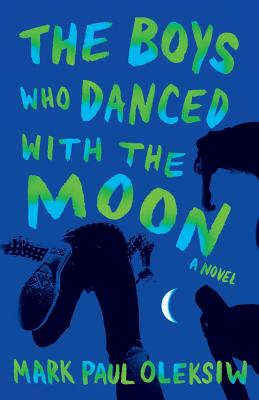 The Boys Who Danced With The Moon Cover Image