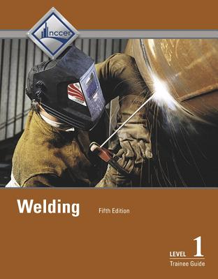 Welding Level 1 Trainee Guide -- Hardcover Cover Image