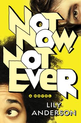 Not Now, Not Ever: A Novel Cover Image