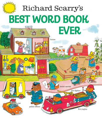 Richard Scary's Best Word Book Ever