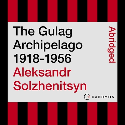 The Gulag Archipelago 1918-1956: An Experiment in Literary Investigation Cover Image