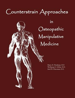 Counterstrain Approaches In Osteopathic Manipulative Medicine Cover Image
