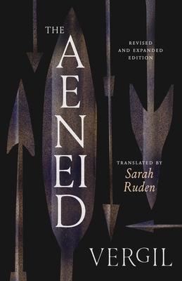 THE AENEID - By Vergil, Sarah Ruden (Translated by)