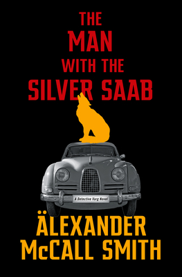 The Man with the Silver SAAB: A Detective Varg Novel (3) Cover Image