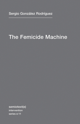 The Femicide Machine Cover Image