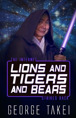 Lions and Tigers and Bears: The Internet Strikes Back Cover Image