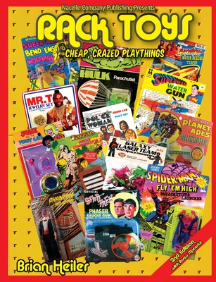 Rack Toys: Cheap, Crazed Playthings Cover Image