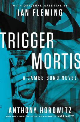 Trigger Mortis SIGNED NUMBERED LIMITED EDITION Anthony Horowitz 1st first