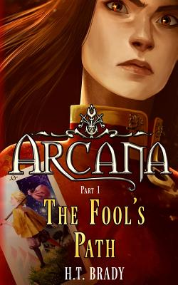 The Fool's Path (Arcana #1) Cover Image