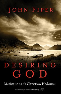 Desiring God: Meditations of a Christian Hedonist Cover Image