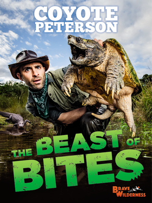 The Beast of Bites (Brave Wilderness) Cover Image