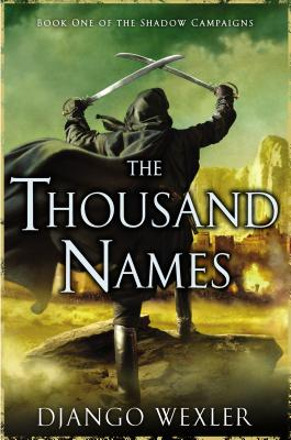 The Thousand Names: Book One of the Shadow Campaigns Cover Image