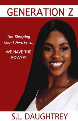 Generation Z: The Sleeping Giant Awakens... Cover Image