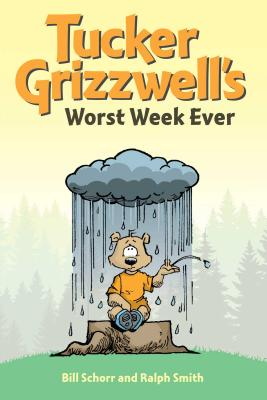 Cover for Tucker Grizzwell's Worst Week Ever