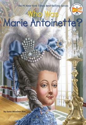 Who Was Marie Antoinette? (Who Was?) Cover Image