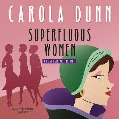 Superfluous Women Lib/E: A Daisy Dalrymple Mystery (Daisy Dalrymple Mysteries #22) Cover Image