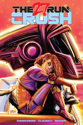 The 27 Run: Crush Cover Image