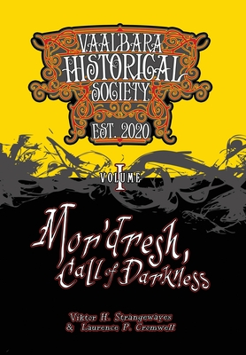 Mor'dresh, Call of Darkness: Vaal'bara Historical Society - Volume I Cover Image