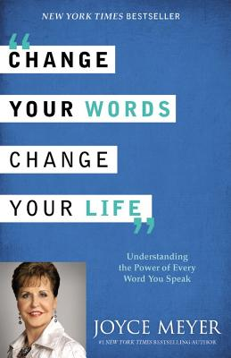 Change Your Words, Change Your Life Cover