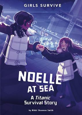 Noelle at Sea: A Titanic Survival Story Cover Image