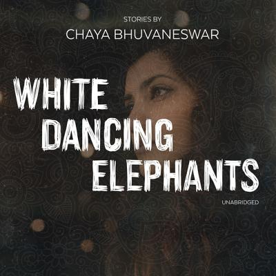 White Dancing Elephants Lib/E: Stories Cover Image