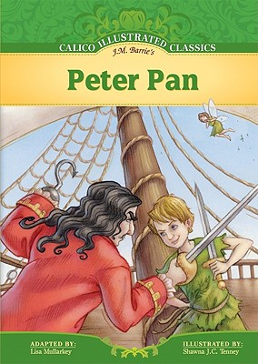 Peter Pan (Calico Illustrated Classics) Cover Image