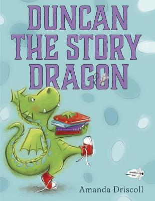 Duncan the Story Dragon Cover Image