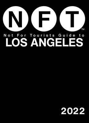 Cover for Not For Tourists Guide to Los Angeles 2022