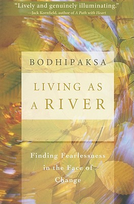 Living as a River: Finding Fearlessness in the Face of Change Cover Image