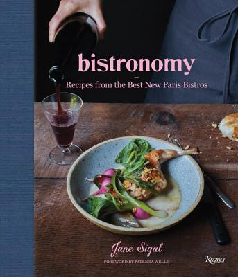 Bistronomy: Recipes from the Best New Paris Bistros Cover Image