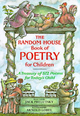The Random House Book of Poetry for Children (Random House Book of ...) Cover Image