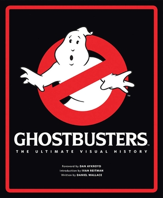 Ghostbusters: The Ultimate Visual History Cover Image