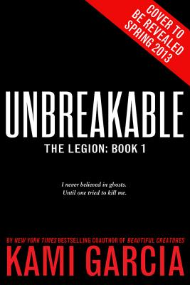 Unbreakable (Legion #1) Cover Image