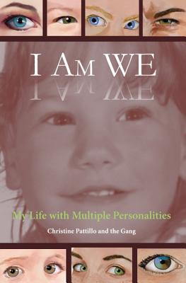 I Am WE: My Life with Multiple Personalities Cover Image