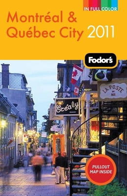 Fodor's Montreal & Quebec City 2011 Cover Image