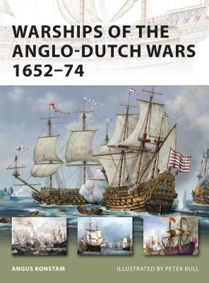 Warships of the Anglo-Dutch Wars 1652-74 Cover