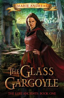 The Glass Gargoyle: The Lost Ancients: Book One Cover Image