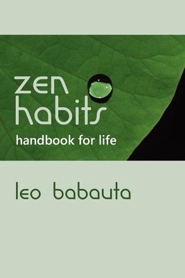 Zen Habits Handbook for Life Cover Image