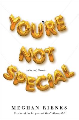 You're Not Special: A (Sort-of) Memoir Cover Image