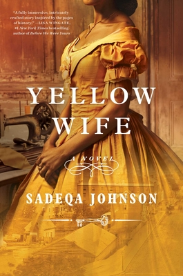 Yellow Wife: A Novel Cover Image