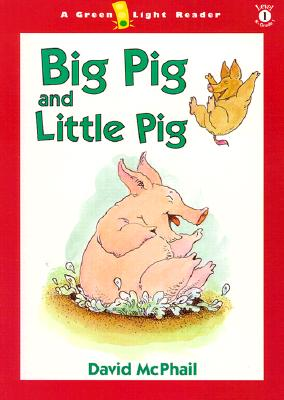Big Pig and Little Pig (Green Light Readers Level 1) Cover Image